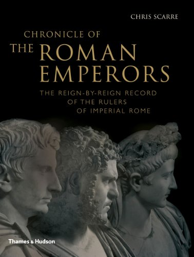 Chronicle of the Roman Emperors The Reign-by-Reign Record of the Rulers of Imperial Rome  2012 edition cover