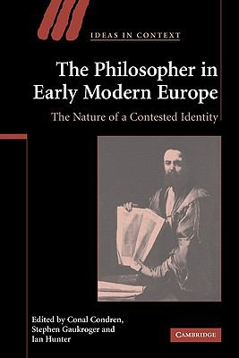 Philosopher in Early Modern Europe The Nature of a Contested Identity  2009 9780521123891 Front Cover