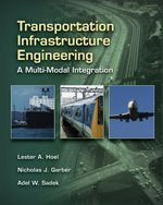 Transportation Infrastructure Engineering A Multi-Modal Integration  2008 9780534952891 Front Cover