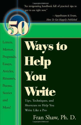 50 Ways to Help You Write Tips, Techniques, and Shortcuts to Help You Write Like a Pro  2000 edition cover