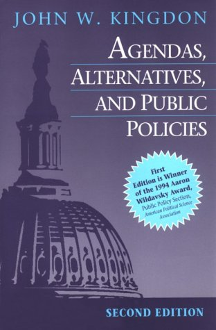 Agendas, Alternatives and Public Policies  2nd 1995 9780673523891 Front Cover