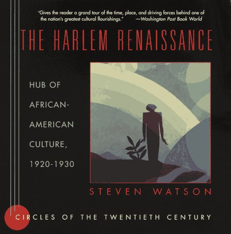 Harlem Renaissance Hub of African-American Culture, 1920-1930 N/A edition cover