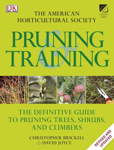 Pruning and Training The Definitive Guide to Pruning Trees, Shrubs, and Climbers  2011 edition cover