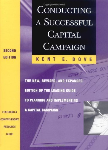 Conducting a Successful Capital Campaign The New, Revised, and Expanded Edition of the Leading Guide to Planning and Implementing a Capital Campaign 2nd 1999 (Revised) edition cover
