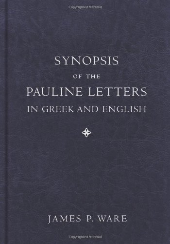Synopsis of the Pauline Letters in Greek and English   2010 edition cover