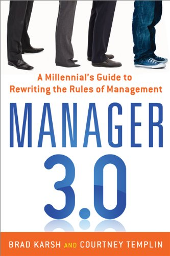 Manager 3. 0 A Millennial's Guide to Rewriting the Rules of Management  2013 edition cover