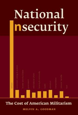 National Insecurity The Cost of American Militarism  2013 edition cover