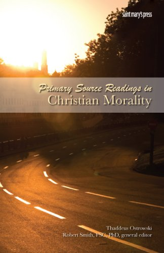Primary Source Readings in Christian Morality   2008 9780884899891 Front Cover