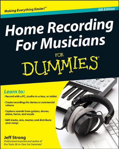 Home Recording for Musicians for Dummies  4th 2011 edition cover