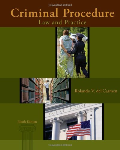 Criminal Procedure: Law and Practice  2013 9781285062891 Front Cover