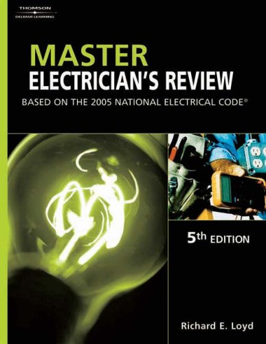 Master Electrician's Review Based on the 2005 National Electric Code 5th 2005 (Revised) 9781401879891 Front Cover