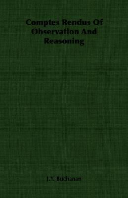 Comptes Rendus of Observation and Reasoning  N/A 9781406759891 Front Cover