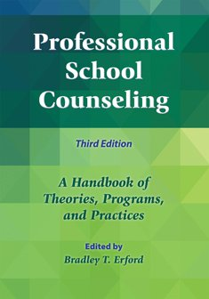 Professional School Counseling: A Handbook of Theories, Programs, and Practices  2015 edition cover