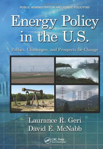 Energy Policy in the Us Politics Challenges and Prospects   2011 edition cover