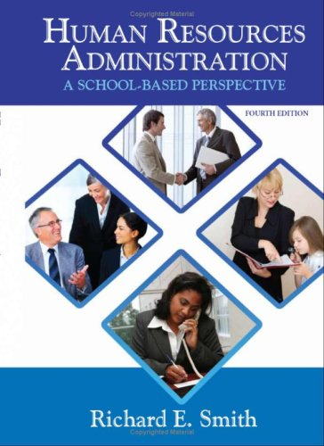 Human Resources Administration A School Based Perspective 4th 2008 (Revised) edition cover