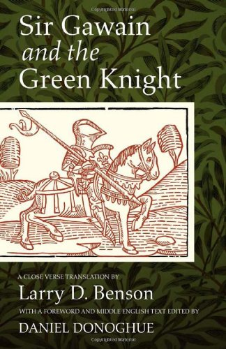 Sir Gawain and the Green Knight A Close Verse Translation  2012 9781933202891 Front Cover