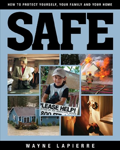 Safe How to Protect Yourself, Your Family, and Your Home N/A 9781935071891 Front Cover