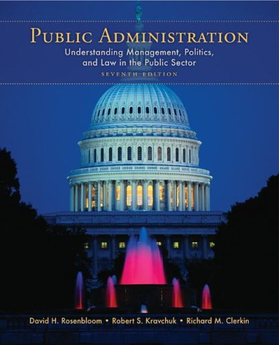 Public Administration Understanding Management, Politics, and Law in the Public Sector 7th 2009 edition cover