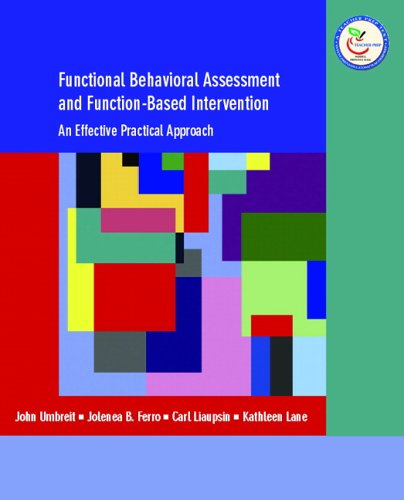 Functional Behavioral Assessment and Function-Based Intervention An Effective, Practical Approach  2007 edition cover