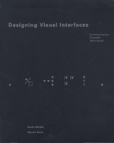 Designing Visual Interfaces Communication Oriented Techniques  1995 edition cover