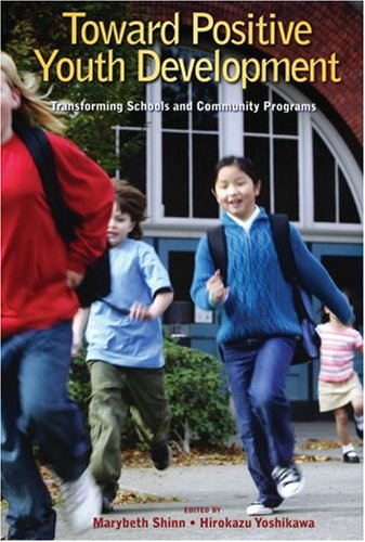Toward Positive Youth Development Transforming Schools and Community Programs  2008 edition cover