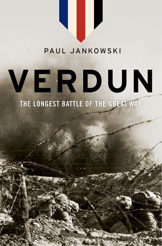 Verdun The Longest Battle of the Great War  2014 edition cover