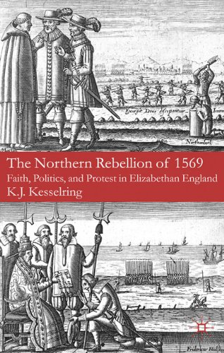 Northern Rebellion Of 1569 Faith, Politics and Protest in Elizabethan England  2010 edition cover