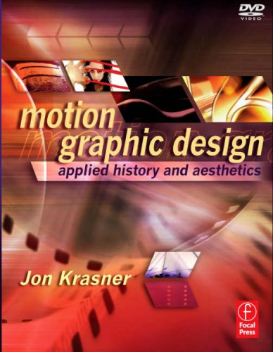 Motion Graphic Design Applied History and Aesthetics 2nd 2008 (Revised) 9780240809892 Front Cover
