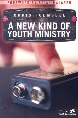New Kind of Youth Ministry   2006 9780310269892 Front Cover
