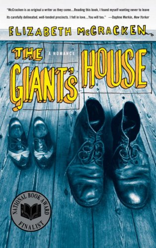 Giant's House A Romance  2007 edition cover