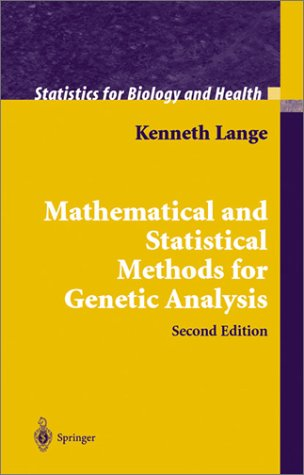 Mathematical and Statistical Methods for Genetic Analysis  2nd 2002 (Revised) edition cover