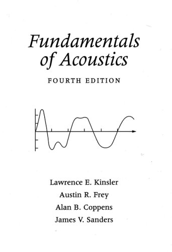 Fundamentals of Acoustics  4th 2000 (Revised) edition cover