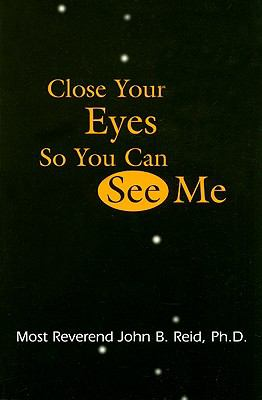 Close Your Eyes So You Can See Me  N/A 9780533150892 Front Cover