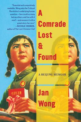 Comrade Lost and Found A Beijing Memoir  2009 9780547247892 Front Cover