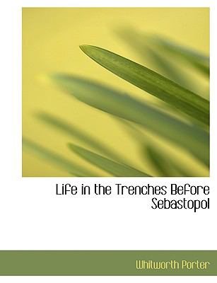 Life in the Trenches Before Sebastopol:   2008 edition cover