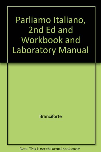 Parliamo Italiano, Second Edition and Workbook and Laboratory Manual 2nd 2002 9780618233892 Front Cover