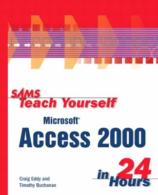 Sams Teach Yourself Microsoft Access 2000 in 24 Hours   1999 9780672312892 Front Cover