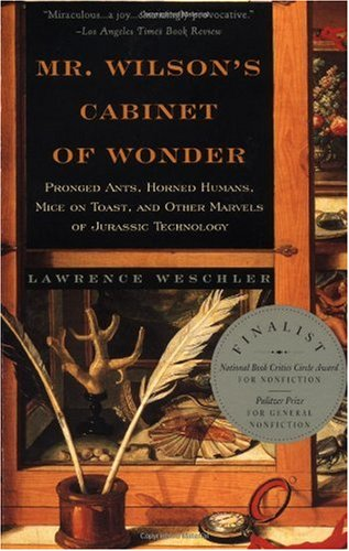 Mr. Wilson's Cabinet of Wonder Pronged Ants, Horned Humans, Mice on Toast, and Other Marvels of Jurassic Techno Logy  1996 edition cover