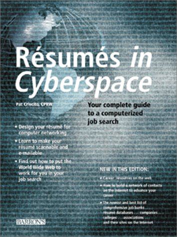 Resumes in Cyberspace Your Complete Guide to a Computerized Job Search 2nd 2000 9780764114892 Front Cover