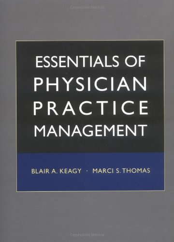 Essentials of Physician Practice Management   2004 edition cover