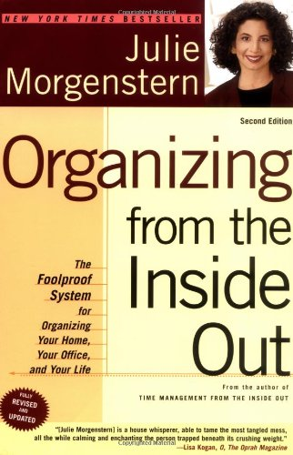 Organizing from the Inside Out The Foolproof System for Organizing Your Home, Your Office and Your Life 2nd 2004 (Revised) edition cover