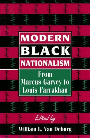 Modern Black Nationalism From Marcus Garvey to Louis Farrakhan  1996 9780814787892 Front Cover