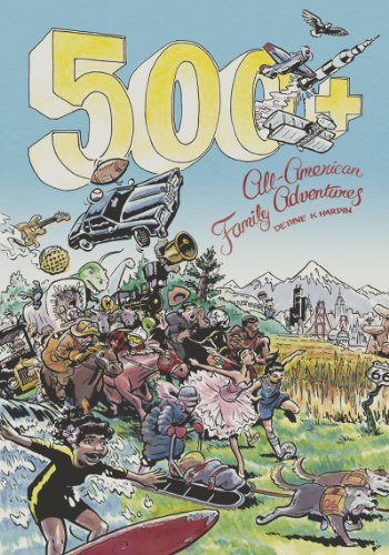 500+ All American Family Adventures   2013 9780881509892 Front Cover