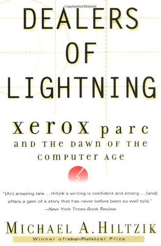 Dealers of Lightning Xerox PARC and the Dawn of the Computer Age N/A edition cover