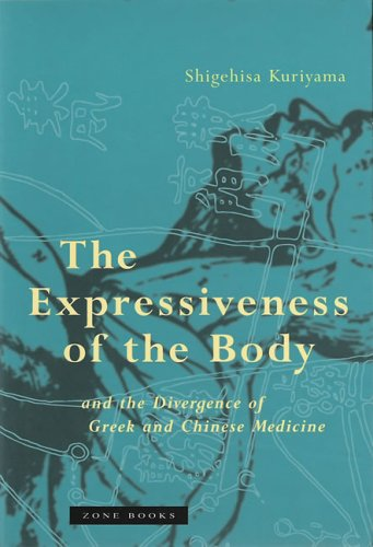 Expressiveness of the Body and the Divergence of Greek and Chinese Medicine   2002 edition cover