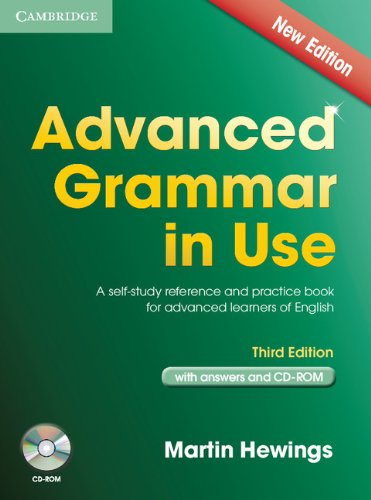 Advanced Grammar in Use Book with Answers and CD-ROM A Self-Study Reference and Practice Book for Advanced Learners of English 3rd 2013 edition cover