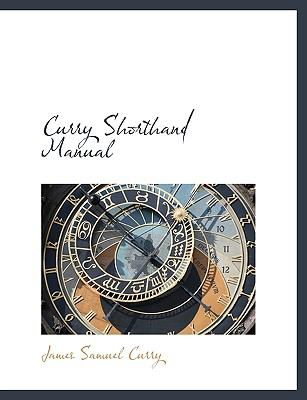 Curry Shorthand Manual N/A 9781115267892 Front Cover