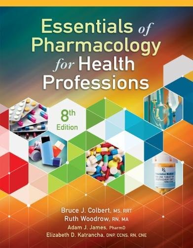 Essentials of Pharmacology for Health Professions:   2018 9781337395892 Front Cover