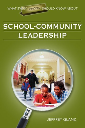 What Every Principal Should Know about School-Community Leadership   2006 9781412915892 Front Cover