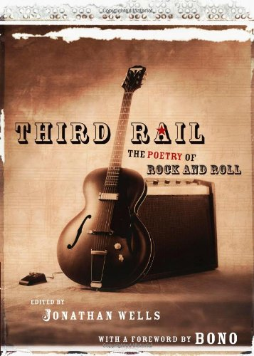 Third Rail The Poetry of Rock and Roll  2007 edition cover